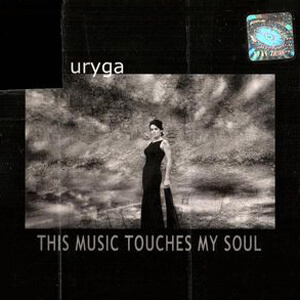 Ewa Uryga – This Music Touches My Soul