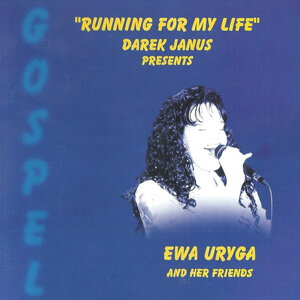 Ewa Uryga – Running For My Life