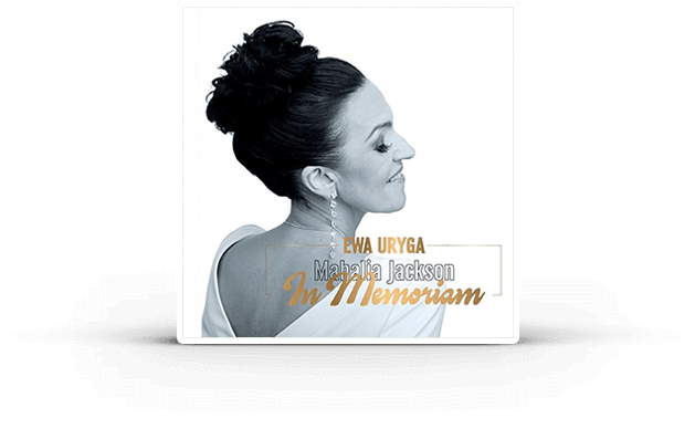 Mahalia Jackson In Memoriam - Nowy Album Ewy Urygi